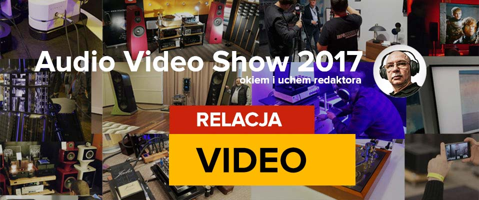 Audio Video Show 2017 (video relacje)