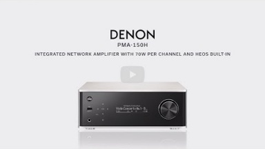 Introducing the Denon PMA-150H Integrated Network Amplifier
